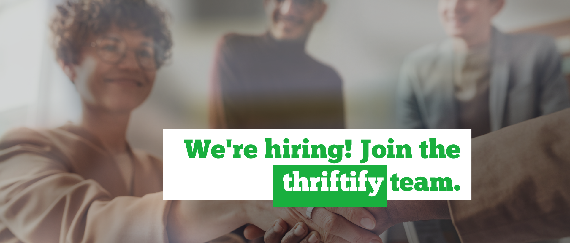 Join Thriftify - We're Hiring