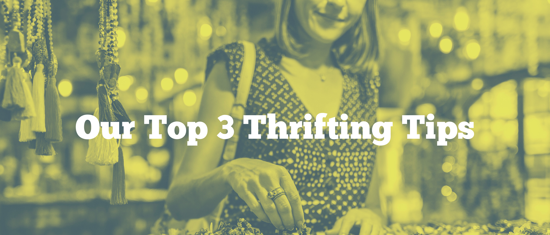 Our Top Three Thrifting Tips
